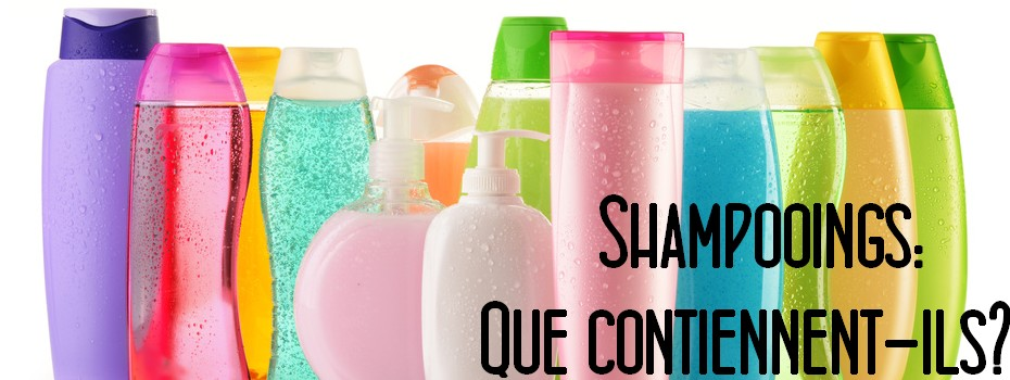 Shampooings: que contiennent-ils?