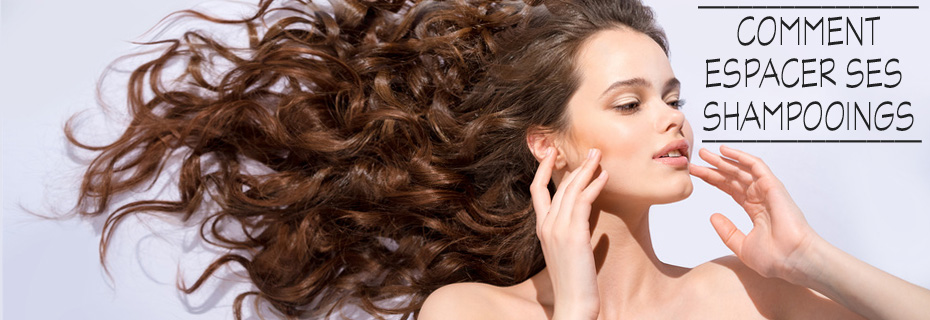 Comment espacer ses shampooings?